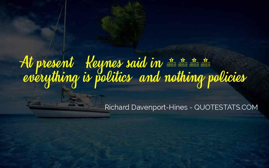 Quotes About Economics And Politics #39542
