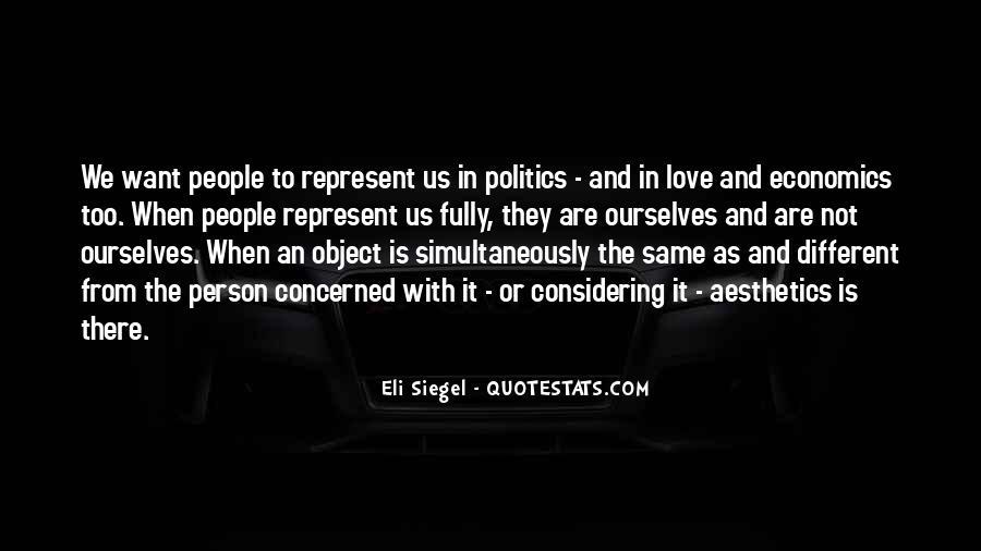 Quotes About Economics And Politics #577191