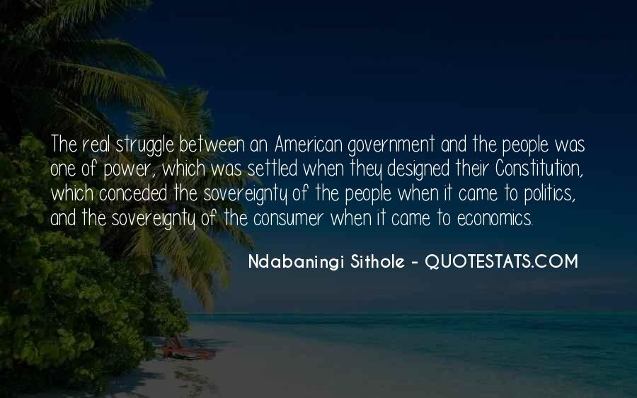 Quotes About Economics And Politics #580321