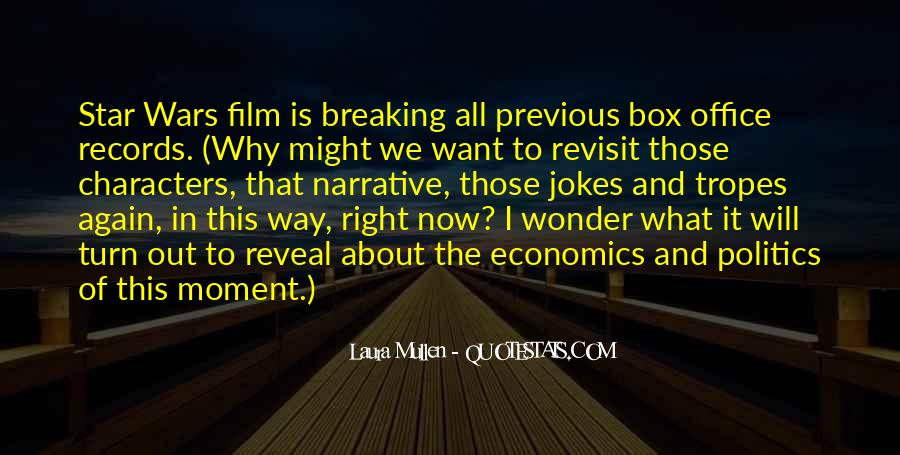Quotes About Economics And Politics #605384