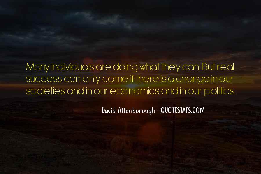 Quotes About Economics And Politics #697662