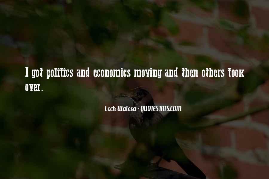 Quotes About Economics And Politics #798785