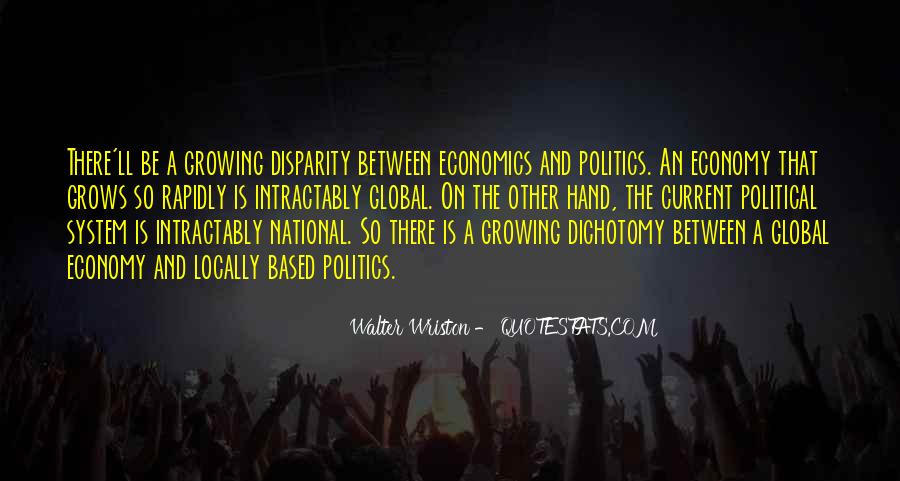 Quotes About Economics And Politics #89736