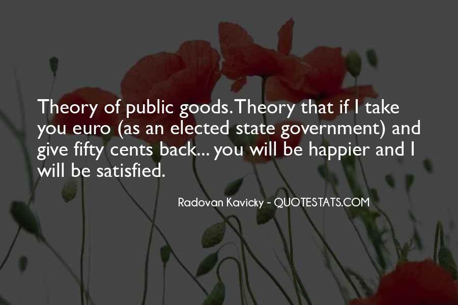 Quotes About Economics And Politics #968593