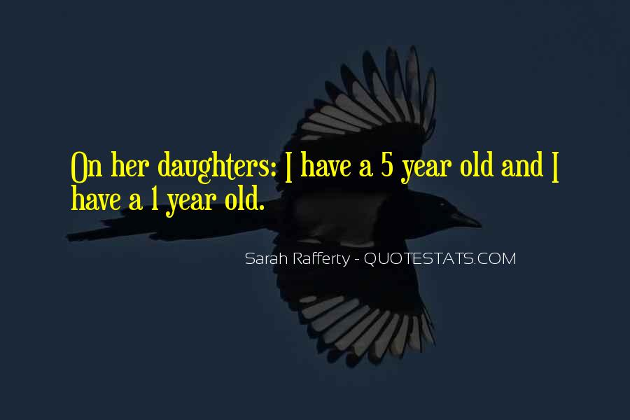 Quotes About 2 Year Old Daughter #337024