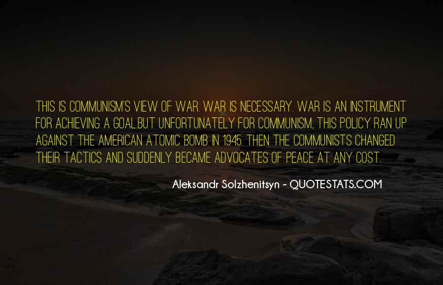 Quotes About War Against War #17185