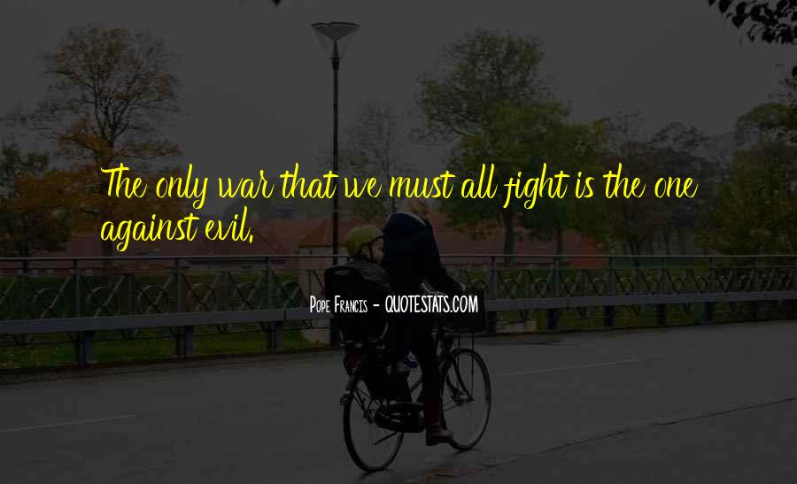Quotes About War Against War #1811