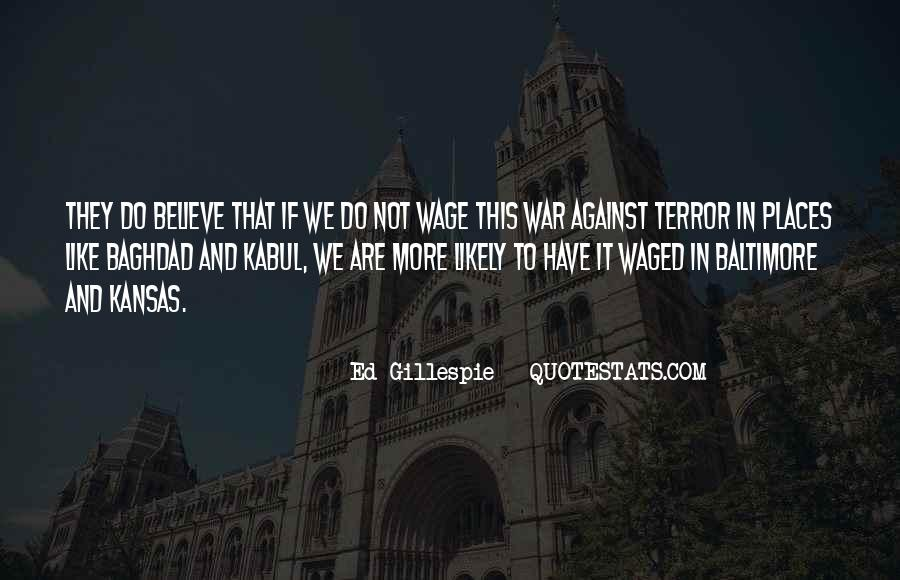 Quotes About War Against War #183694