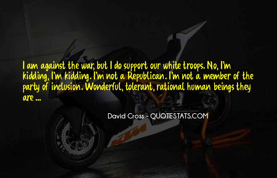 Quotes About War Against War #62229