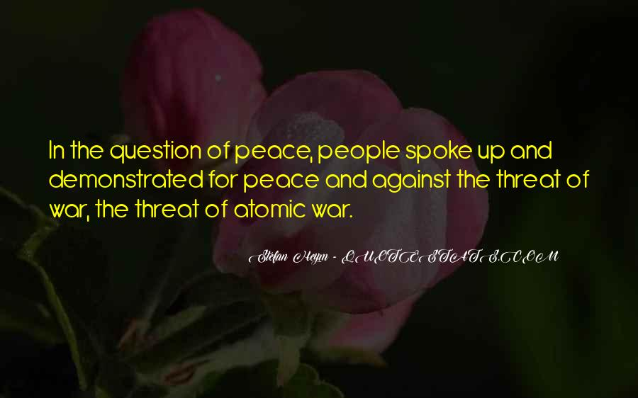 Quotes About War Against War #70943