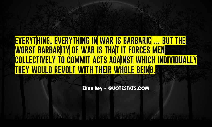 Quotes About War Against War #82591