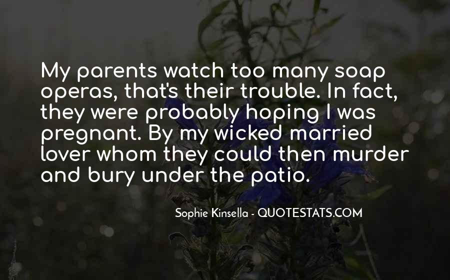 Quotes About Soap Operas #1473957