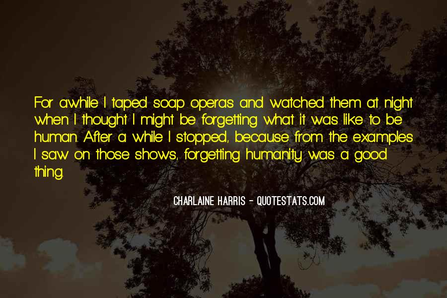 Quotes About Soap Operas #1553116