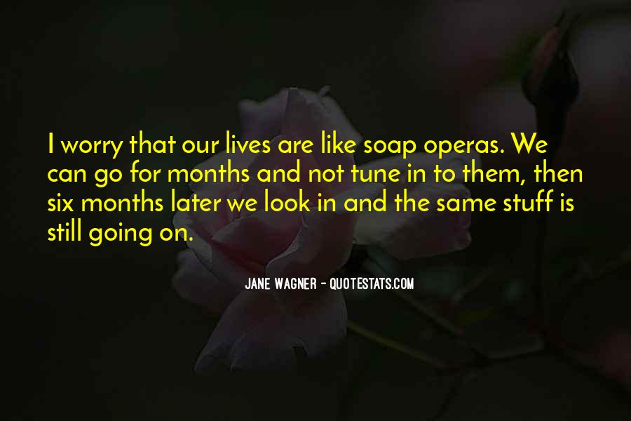 Quotes About Soap Operas #1597986
