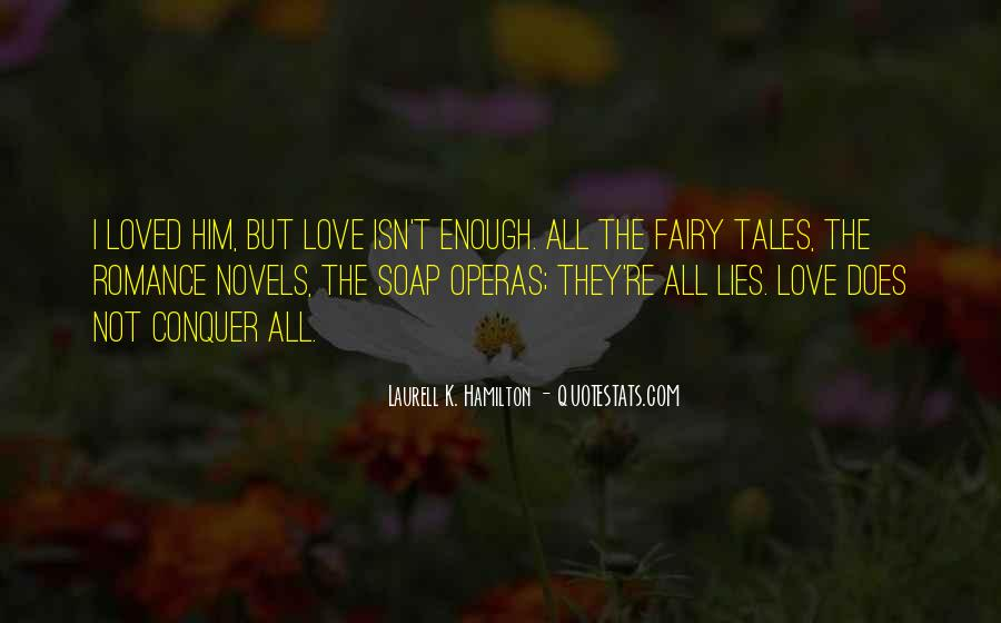 Quotes About Soap Operas #1627814