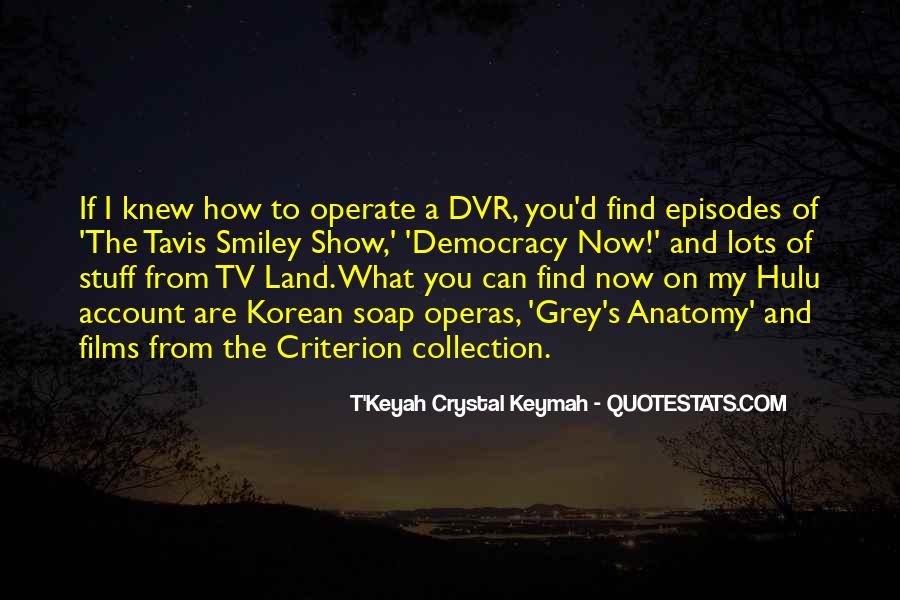 Quotes About Soap Operas #225696