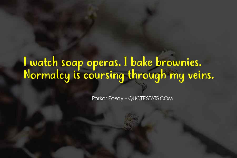 Quotes About Soap Operas #47836