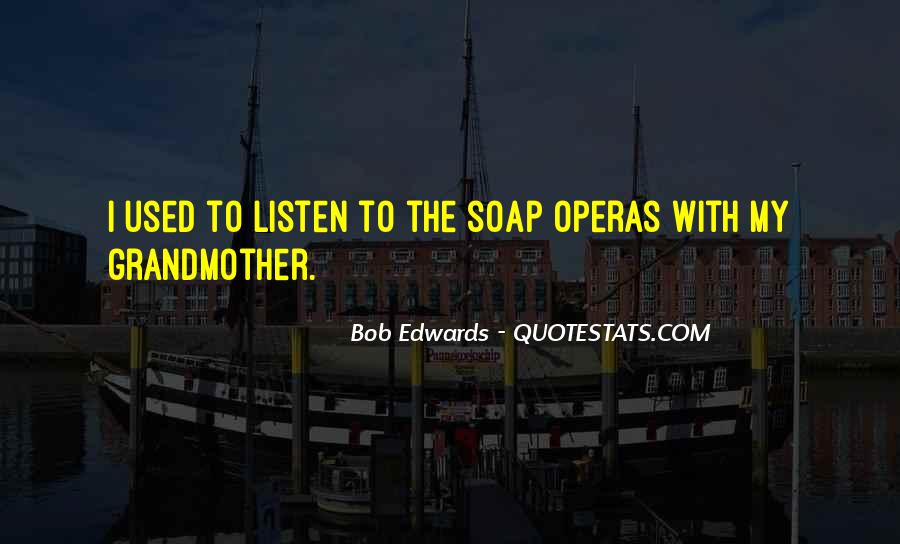 Quotes About Soap Operas #850002