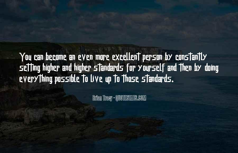 Quotes About Setting Standards For Yourself #1862037