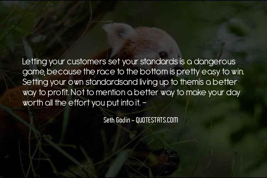 Quotes About Setting Standards For Yourself #913567