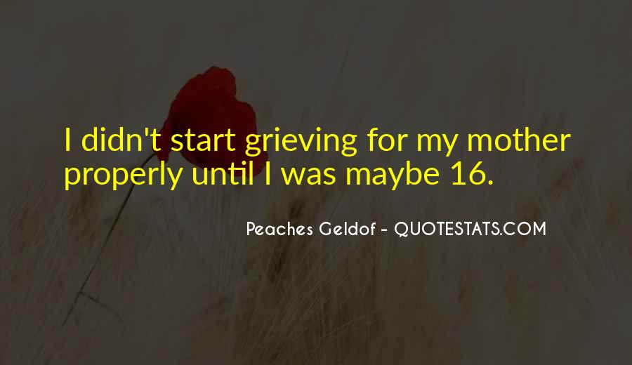 Quotes About Grieving A Mother #1436667