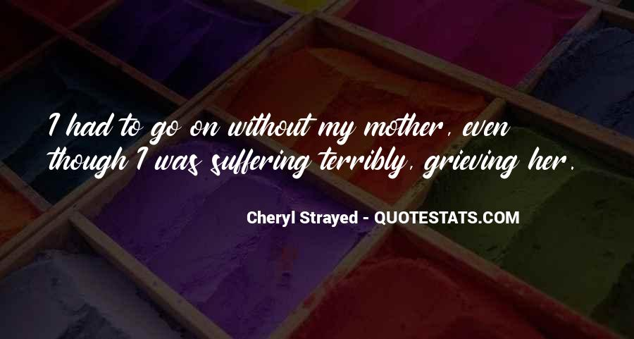 Quotes About Grieving A Mother #737660