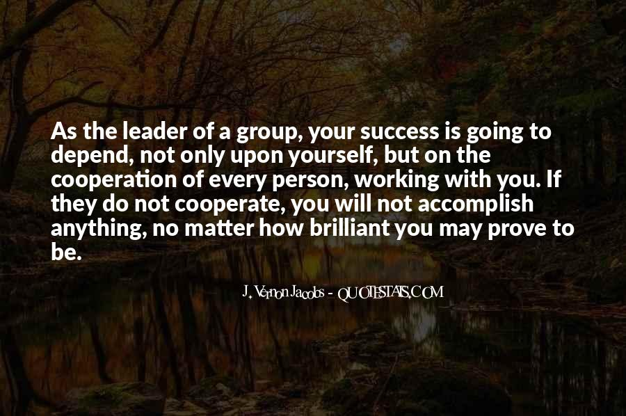 Quotes About Cooperation And Success #1186215