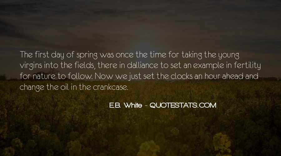 Quotes About Spring Time Change #1361852
