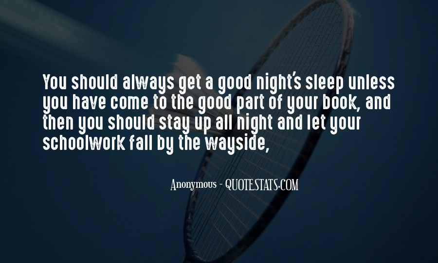 Quotes About Have A Good Night #1273674