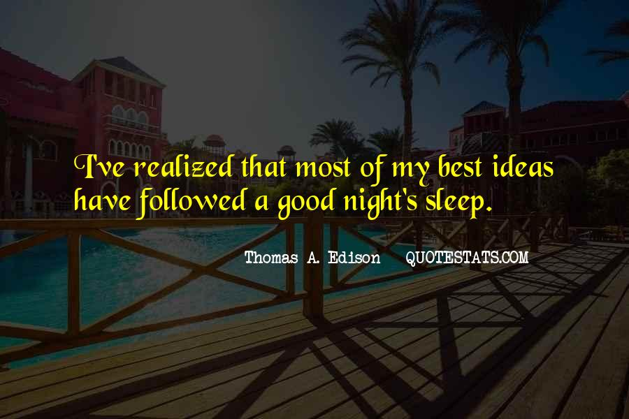 Quotes About Have A Good Night #1530957