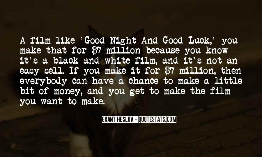 Quotes About Have A Good Night #1724346