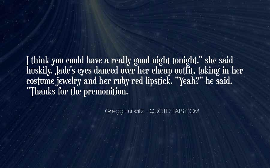 Quotes About Have A Good Night #347484