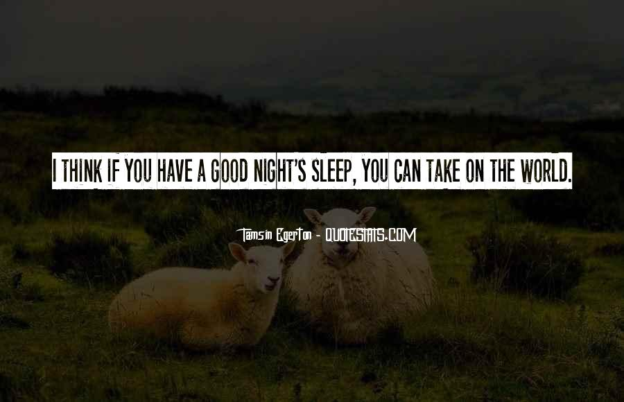 Quotes About Have A Good Night #977600