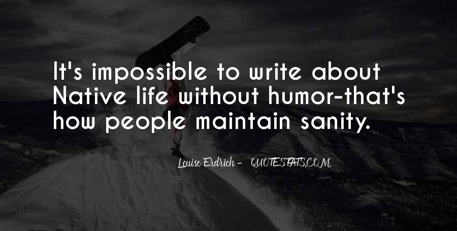 Quotes About Sanity Life #159937