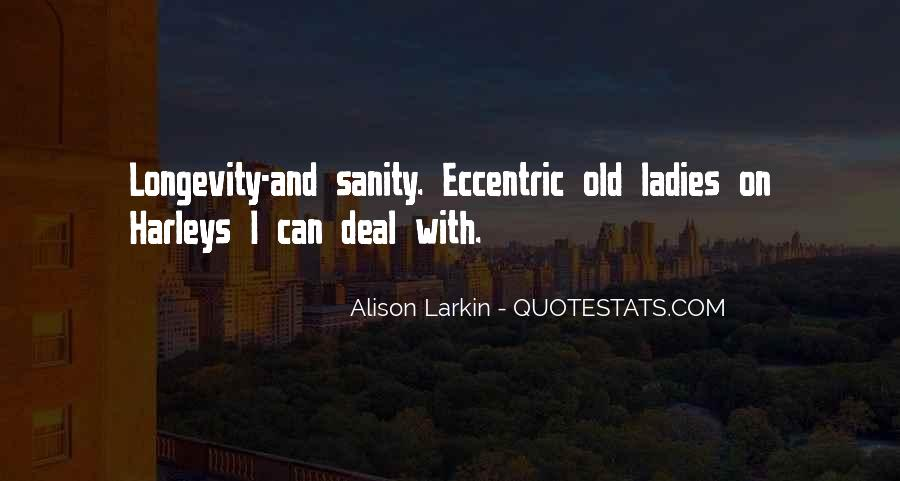 Quotes About Sanity Life #1704289