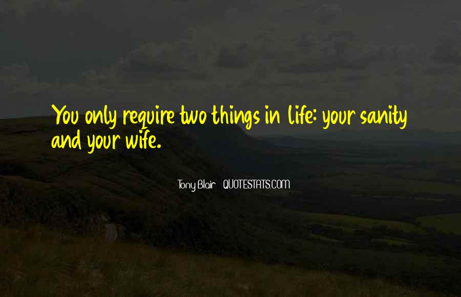 Quotes About Sanity Life #1744294