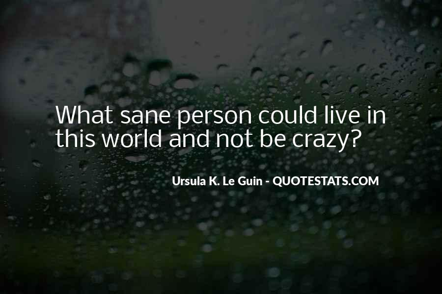 Quotes About Sanity Life #1792151