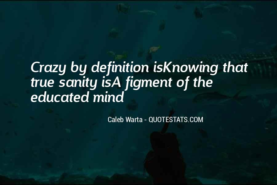 Quotes About Sanity Life #270431