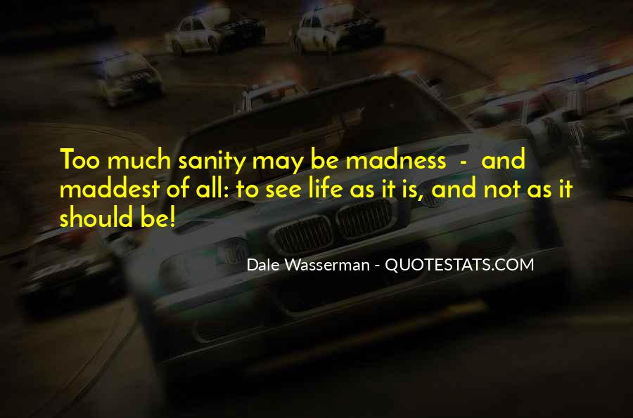 Quotes About Sanity Life #599656