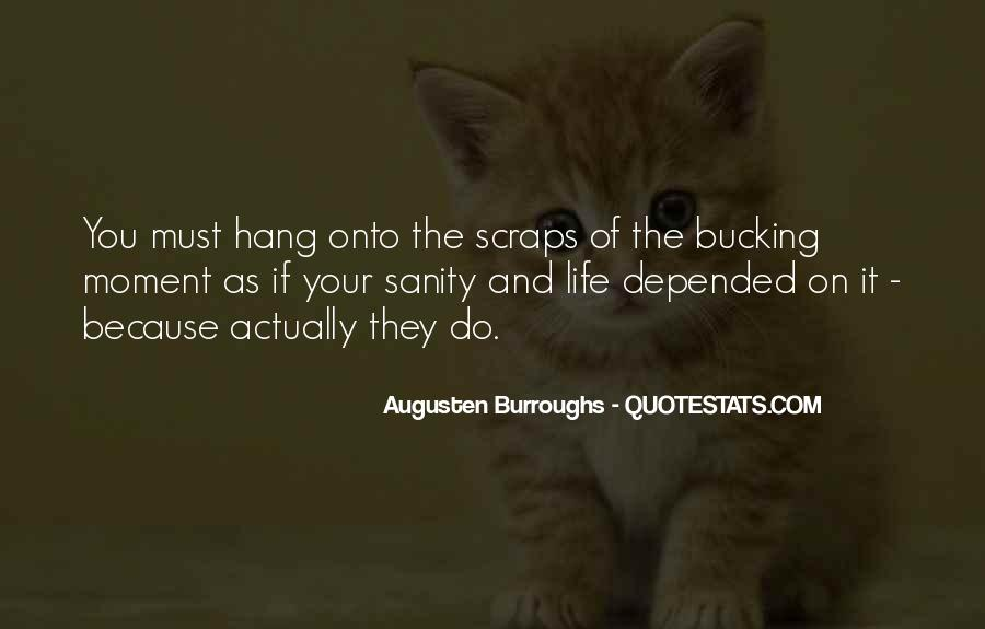 Quotes About Sanity Life #602529