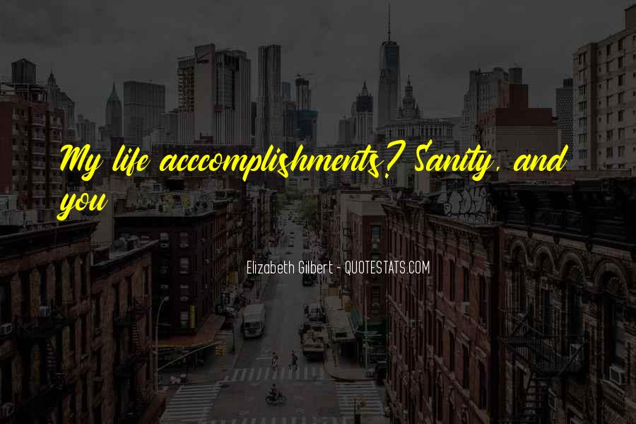 Quotes About Sanity Life #733106