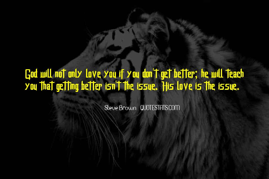 Quotes About Not Getting Love #1169943