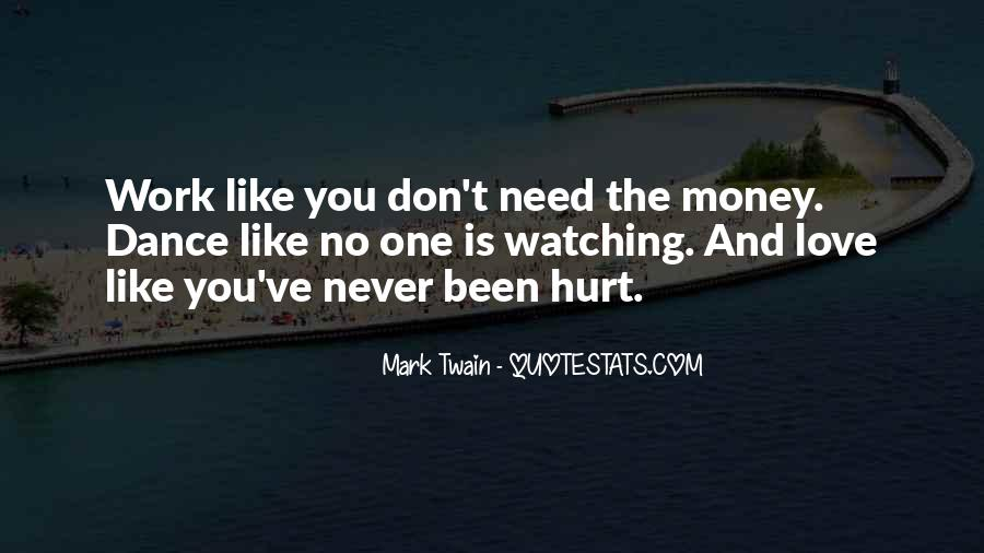 Quotes About Hurting The One You Love #1503965