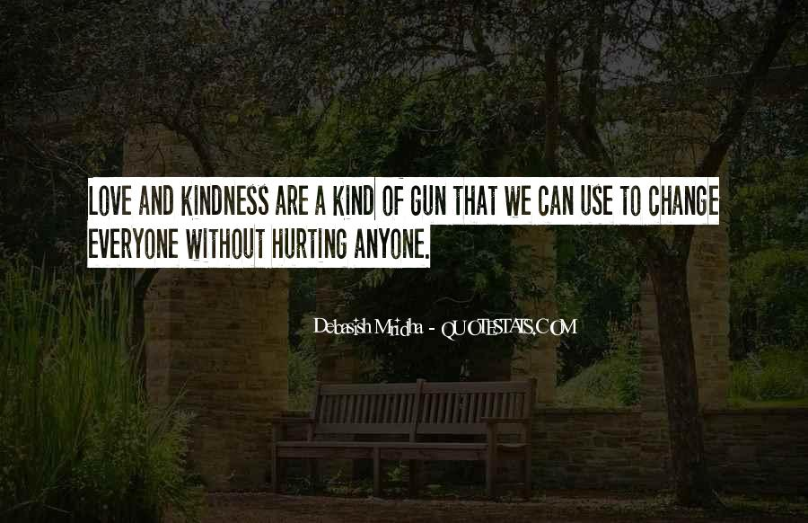 Quotes About Hurting The One You Love #168727