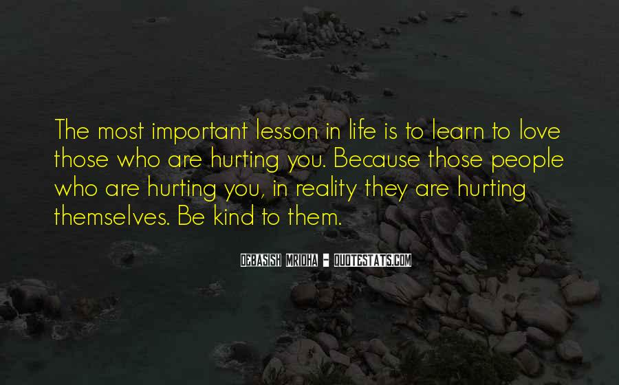 Quotes About Hurting The One You Love #191094