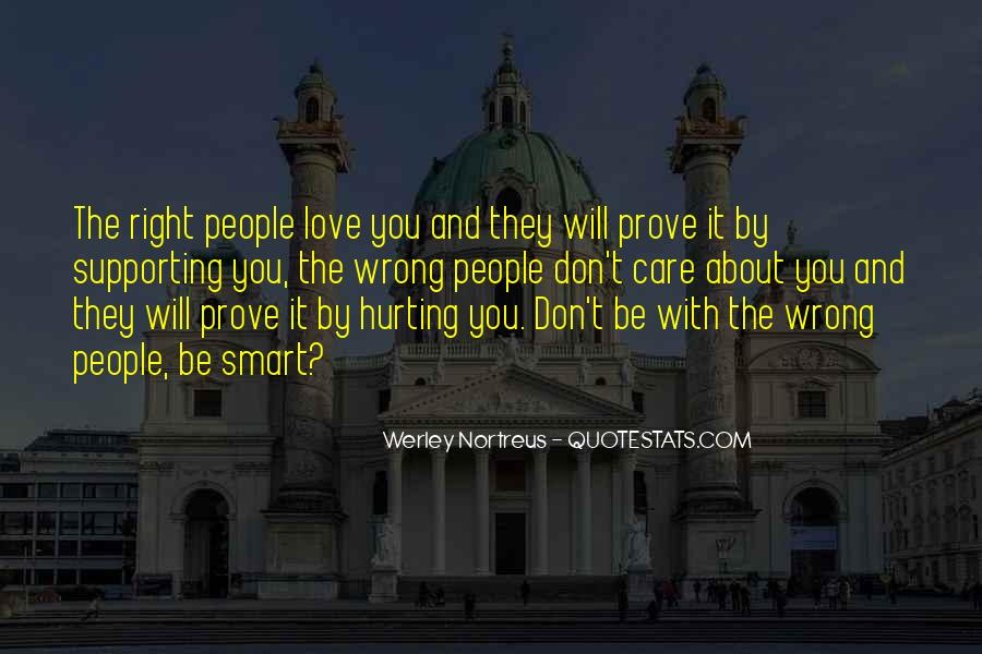 Quotes About Hurting The One You Love #202854