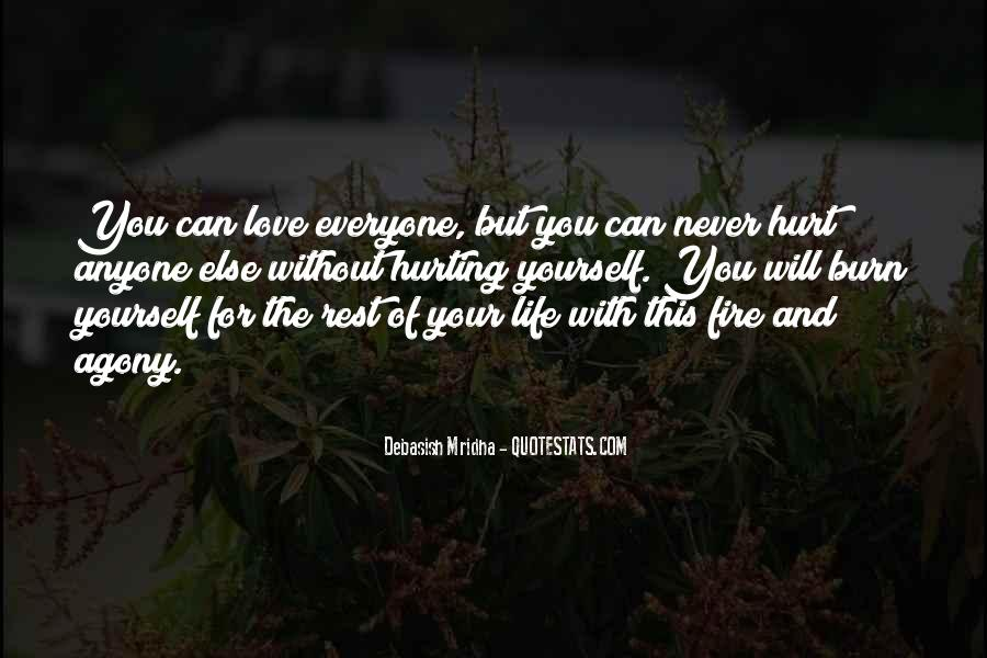 Quotes About Hurting The One You Love #226363