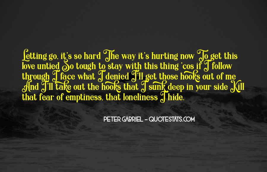 Quotes About Hurting The One You Love #279844
