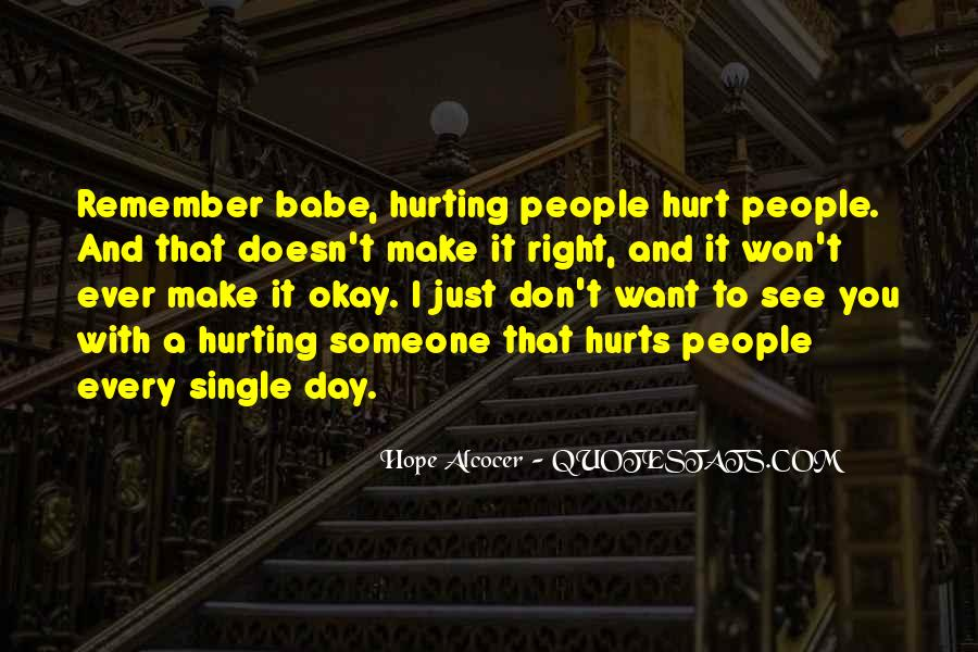 Quotes About Hurting The One You Love #44094