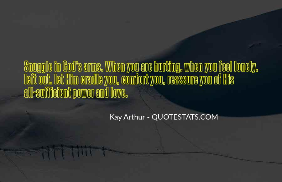 Quotes About Hurting The One You Love #488218